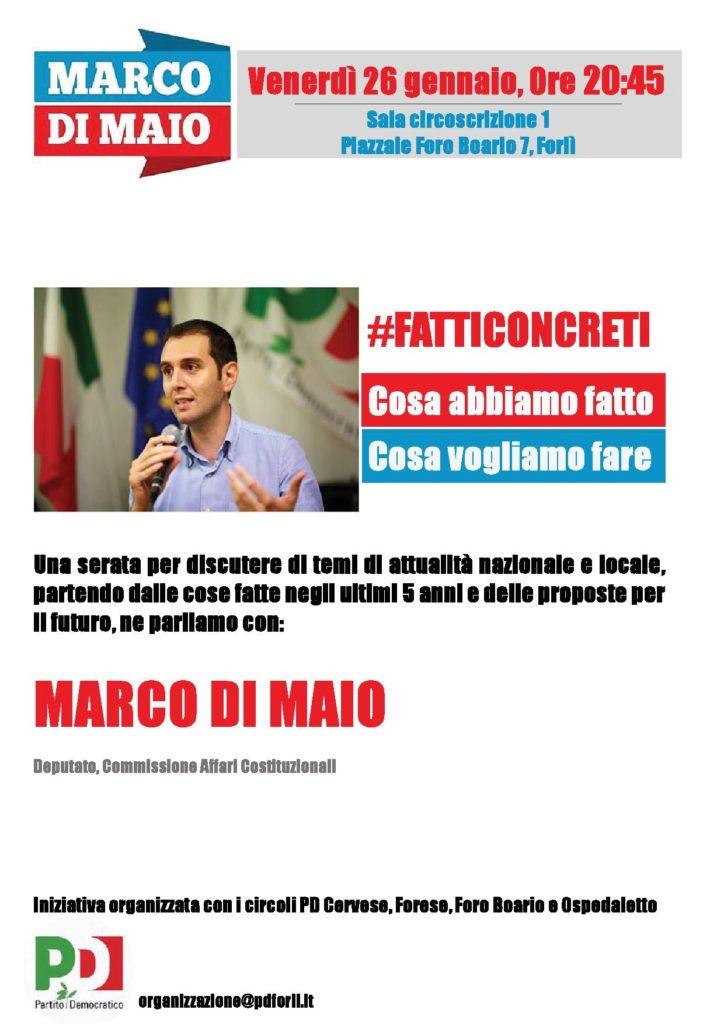 Marco Di Maio: cosa abbiamo fatto e cosa vogliamo fare @ Sala Ciroscrizione 1, Foro Boario | Forlì | Emilia-Romagna | Italia